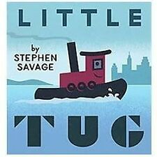 Little Tug by Stephen Savage (2012, Hardcover)
