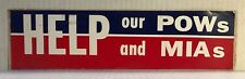 """Vintage """"HELP Our POW's and MIA's"""" Bumper Sticker Red White Blue 12"""" x 3"""" Unused"""