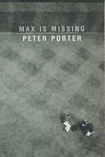 Max is Missing by Peter Porter (Paperback, 2001)