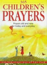 365 Children's Prayers: Prayers Old and New for Today and Everyday HC BRAND NEW