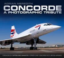 Concorde: A photographique HOMMAGE PAR MEREDITH, Adrian Livre de poche 97807524