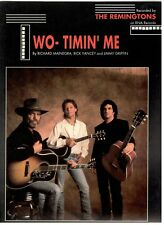 "The Remingtons ""Two-Timin' Me"" Sheet Music-Piano/Vocal/Guitar/ Chords-Rare-New!"
