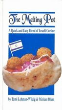 The Melting Pot - A Quick and Easy Blend of Israel