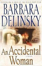 An Accidental Woman by Barbara Delinsky (2002, Hardcover)
