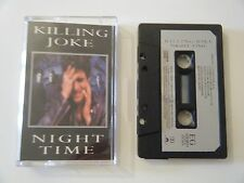 KILLING JOKE NIGHT TIME CASSETTE TAPE 1985 PAPER LABEL EG RECORDS UK