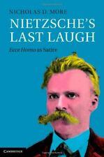 Nietzsche's Last Laugh: Ecce Homo as Satire, More, Nicholas D., Very Good condit