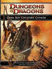 4th Edition D&d: Dark Sun Creature Catalog by Bruce R. Cordell and Richard Baker
