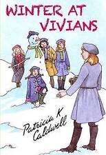 PATRICIA K CALDWELL:-  Winter at Vivians