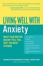 Living Well with Anxiety: What Your Doctor Doesn't Tell You... That-ExLibrary