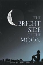 The Bright Side of the Moon by Cindy Barnett (2014, Paperback)