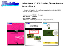John Deere 300 Lawn & Garden Manual Pack - owner / shop / parts Coil Binding