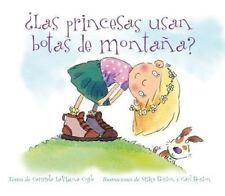¿Las Princesas Usan Botas de Montaña? by Carmela Lavigna Coyle and Mike...