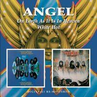 Angel - ON EARTH AS IT IS IN HEAVEN, WHITE HOT [CD]