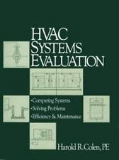 HVAC Systems Evaluation : Maintenance, Operation, and Retrofit