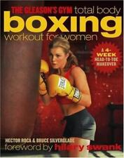 The Gleason's Gym Total Body Boxing Workout for Women: A 4-Week Head-to-Toe Make