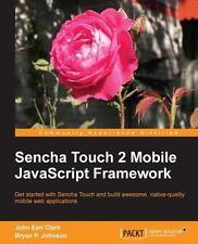 Sencha Touch 2 Mobile JavaScript Framework (Paperback or Softback)