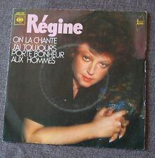Regine, on la chante / j'ai toujours porté bonheur aux hommes,  SP - 45 tours