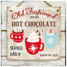 Wooden Hanging sign Christmas Old Fashioned Hot Chocolate Winter