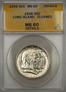 1936 Long Island Commem Silver Half 50c ANACS MS-60 Details (Better Coin) (A)