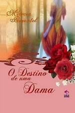 NEW O Destino de Uma Dama (Portuguese Edition) by Marcia Pimentel