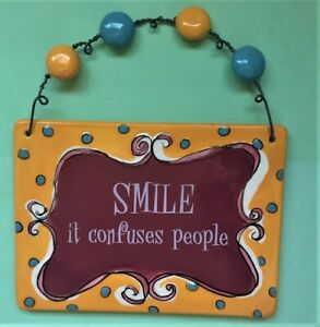 Smile - It Confuses People Ceramic Plaque - Made in Hawaii - FREE SHIPPING