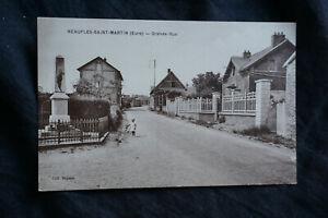 cpa 27 Neaufles-Saint-Martin Eure Grande-Rue ca 1920