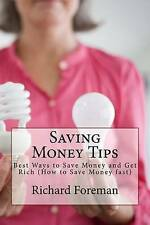 Saving Money Tips: Best Ways to Save Money and Get Rich (How to Save Money fast)