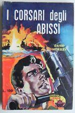 """Racconti di Guerra """"I Corsari degli abissi"""" David Horsley N°23 1961"""