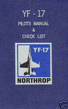 NORTHROP YF-17 COBRA - PILOT'S MANUAL & CHECKLIST + F-16 / F-18 BROCHURES