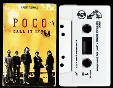 POCO Call It Love / Lovin' You Every Minute - Cassette