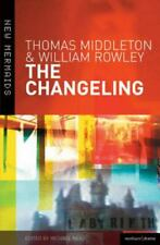 The Changeling by Thomas Middleton; William Rowley