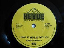 "BORIS GARDINER - I Want To Wake Up With You. 1986 7"" Vinyl single. REV 733"
