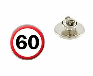 60th Birthday Road Sign Metal Pin Badge Tie Pin Brooch Ideal Gift N403