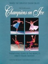 Champions on Ice: Twenty-Five Years of the World's Finest Figure Skaters Brenna