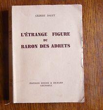 Guerre de religion Dauphiné L'ETRANGE FIGURE DU BARON DES ADRETS
