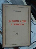 Saltovar Da Sorrento a Fiuggi in motocicletta Sorrento F.lli Petagna 1936