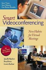 NEW Smart Videoconferencing: New Habits for Virtual Meetings by Janelle Barlow