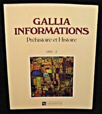 Gallia informations préhistoire et histoire, 1992-2