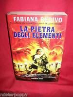 FABIANA REDIVO La pietra degli elementi 2001 Fntacollana Nord Prima Ediz.