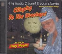 Janet & John Stories Clinging To The Wreckage Terry Wogan Radio 2 CD Audio