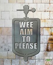 We Aim To Please Funny Metal Sign Business Service Restroom Bathroom Plasma Cut