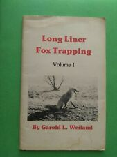 Long Liner Fox Trapping by Garry Weiland, Vol. 1