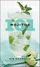 101 Mojitos  & other muddled drinks   by Kim Haasarud   Hardcover