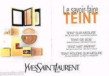 PUBLICITE ADVERTISING 085  1996  Les maquillages  YVES SAINT LAURENT (2p) TEINT