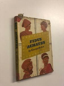 Fidus Achates by George Baker - Pub: Cresset Press - 1944 - Hardback Book