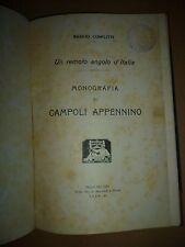 B. CONFLITTI un remoto angolo d' Italia MONOGRAFIA DI CAMPOLI APPENNINO 1928