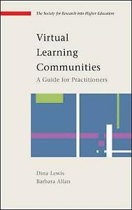 Virtual Learning Communities: A Guide for Practitioners (Hardback) RRP £49.95