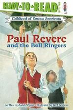 Paul Revere and the Bell Ringers: By Winter, Jonah