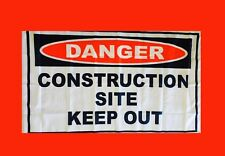 LARGE Danger Construction Site Keep Out Banner Flag Poster