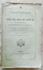 * CURIOSITES HISTORIQUES SUR LOUIS XIII LOUIS XIV LOUIS XV Mme DE MAINTENON 1864